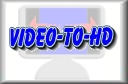 Video-to-HD Home Page